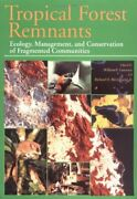 Tropical Forest Remnants Ecology Management And By William F. Laurance Vg