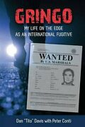 Gringo My Life On Edge As An International Fugitive By Peter Conti Excellent