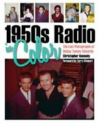 1950s Radio In Color Lost Photographs Of Deejay Tommy By Christopher Kennedy
