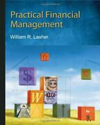 Practical Financial Management By William R. Lasher - Hardcover Excellent