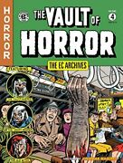 Ec Archives Vault Of Horror Volume 4 By Various - Hardcover Brand New