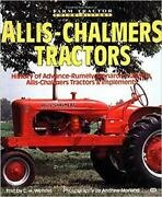 Allis-chalmers Tractors Farm Tractor Color History By C. H. Wendel And Andrew