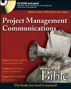 Project Management Communications Bible By William Dow And Bruce Taylor Brand New