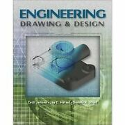 Engineering Drawing And Design 7th Seventh Edition By Jensen - Hardcover Vg