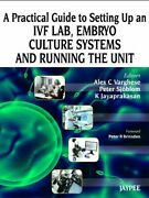 A Practical Guide To Setting Up An Ivf Lab, Embryo Culture By A. Stecher
