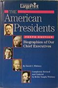 American Presidents Biographies Of Our Chief Executives By David C. Whitney