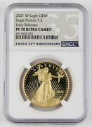 2021 W 50 1 Oz Gold American Eagle Proof Coin Type 2 Ngc Pf70 Uc Early Releases