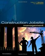 Construction Jobsite Management By William R. Mincks And Hal Johnston - Hardcover