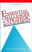 Essential Challenges Of Strategic Management By William B. Rouse - Hardcover