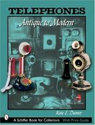 Telephones Antique To Modern Schiffer Book For By Kate Dooner