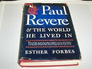 Paul Revere And World He Lived In By Esther Forbes - Hardcover Excellent Condition
