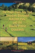 Trail Guide To Maah Daah Hey Trail, Theodore Roosevelt By Hiram Rogers Excellent
