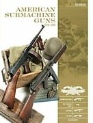 American Submachine Guns 1919-1950 Thompson Smg M3 By Luc Guillou - Hardcover
