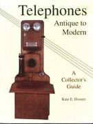 Telephones Antique To Modern/a Collector's Guide By Kate E. Dooner Mint