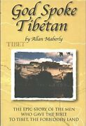 God Spoke Tibetan Epic Story Of Men Who Gave Bible To By Allan Maberly New