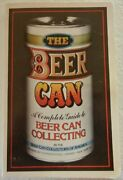 Beer Can [a Complete Guide To Beer Can Collecting] By Beer Can Collectors Vg