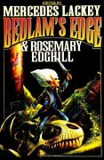 Bedlam's Edge Bedlam's Bard By Mercedes Lackey And Rosemary Edghill - Hardcover