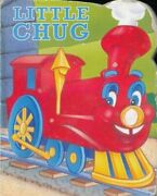 Little Chug By Louis Weber And Jim Durk Excellent Condition