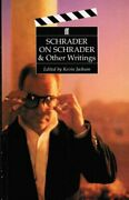 Schrader On Schrader And Other Writings Directors On By Paul Schrader