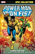 Power Man And Iron Fist Epic Collection Heroes For Hire By Mary Jo Duffy And Chris