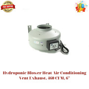 Hydroponic Blower Heat Air Conditioning Vent Exhaust, 460 Cfm, 6