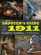 Gun Digest Shooterand039s Guide To 1911 By Robert K. Campbell Mint Condition
