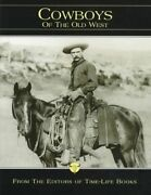 Cowboys Of Old West Old West, Vol 1 By Time-life Books - Hardcover Mint