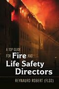 A Top Guide For Fire And Life Safety Directors By Reynaurd Robert Brand New