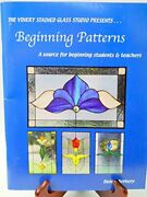 Vinery Stained Glass Studio Presents...beginning Patterns By Denny Berkery Vg+