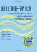 Late Paleocene-early Eocene Biotic And Climatic Events In By Marie-pierre Aubry