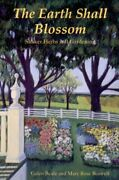 Earth Shall Blossom Shaker Herbs And Gardening By Galen Beale And Mary Mint