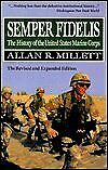 Semper Fidelis History Of United States Marine Corps By Allan. Millett