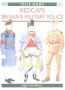 Redcaps Britainand039s Military Police Elite By Mike Chappell Brand New