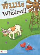 Willie Windmill By Lonnie Rogers And Melody Wynne Excellent Condition