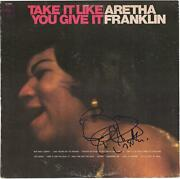 Aretha Franklin Autographed Take It Like You Give It Album Cover Jsa