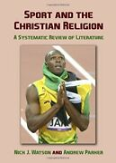 Sport And Christian Religion A Systematic Review Of By Andrew Parker And Nick J.