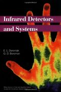 Infrared Detectors And Systems By E. L. Dereniak And G. D. Boreman - Hardcover Vg+