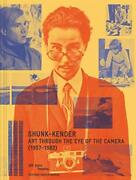 Shunk-kender Art Through Eye Of Camera 1957 1983 By Jack Cowart And Marcella
