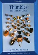 Antique Sewing Thimbles And Thimble Cases / Scarce Illustrated Book