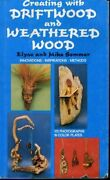 Creating With Driftwood And Weathered Wood By Rh Value Publishing - Hardcover