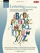 Special Subjects Lettering And Word Design Learn To Master By By John Stevens