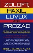 Zoloft, Paxil, Luvox And Prozac All New Information To By Donald L Sullivan