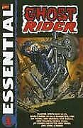 Essential Ghost Rider, Vol. 1 Marvel Essentials By Roy Thomas And Michael Ploog