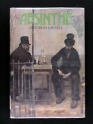 Absinthe History In A Bottle By Barnaby Conrad - Hardcover