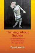 Thinking About Suicide By David Webb Mint Condition