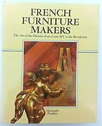 French Furniture Makers Art Of Ebeniste From Louis Xiv To By Alexandre Pradere