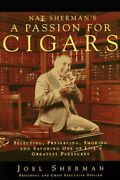 Nat Sherman's A Passion For Cigars Selecting, Preserving, By Joel Sherman New