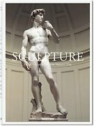 Sculpture From Antiquity To Present Day By Taschen - Hardcover