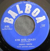 Janice Smith Kiss Kiss Crazy/my Jimmy Balboa Records Oldies 45 Vg+