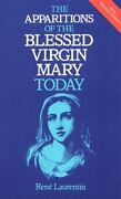 Apparitions Of Blessed Virgin Mary Today By Rene Laurentin Excellent Condition